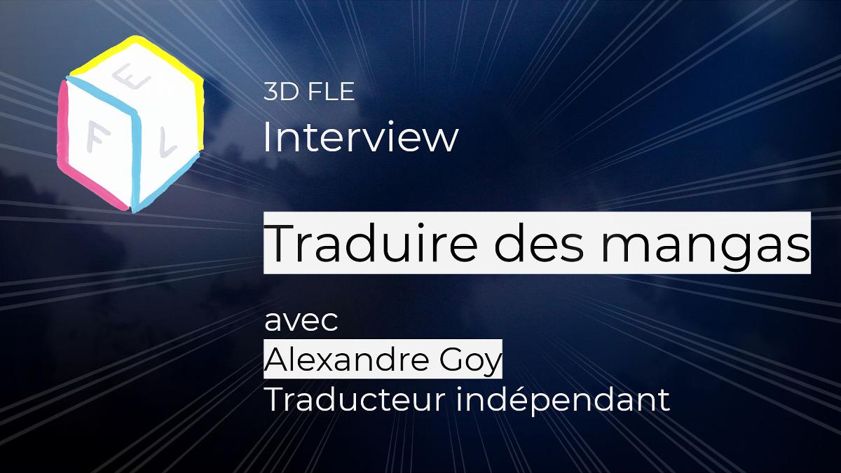 Interview : Traduire desmangas