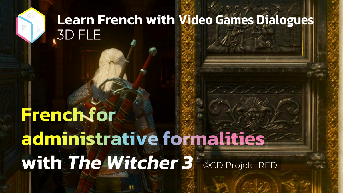 French for administrative formalities with The Witcher3